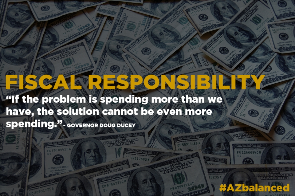 If the problem is spending more than we have, the solution cannot be even more spending. -Governor Doug Ducey