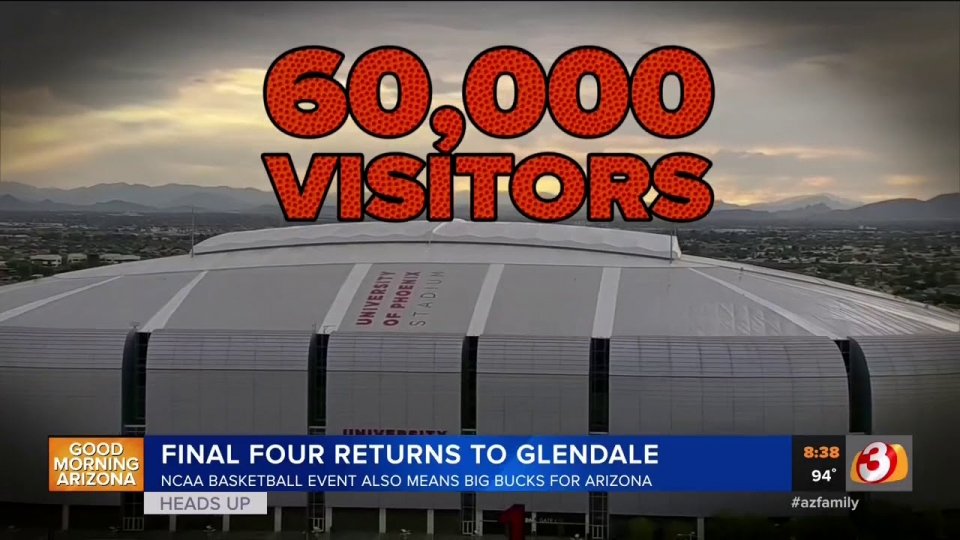 3TV: Final Four Returns To Glendale In 2024