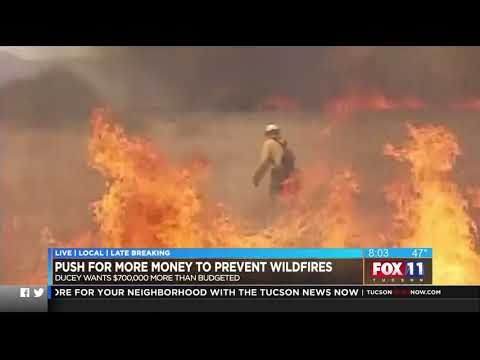 KMSB: Push For More Money To Prevent Wildfires