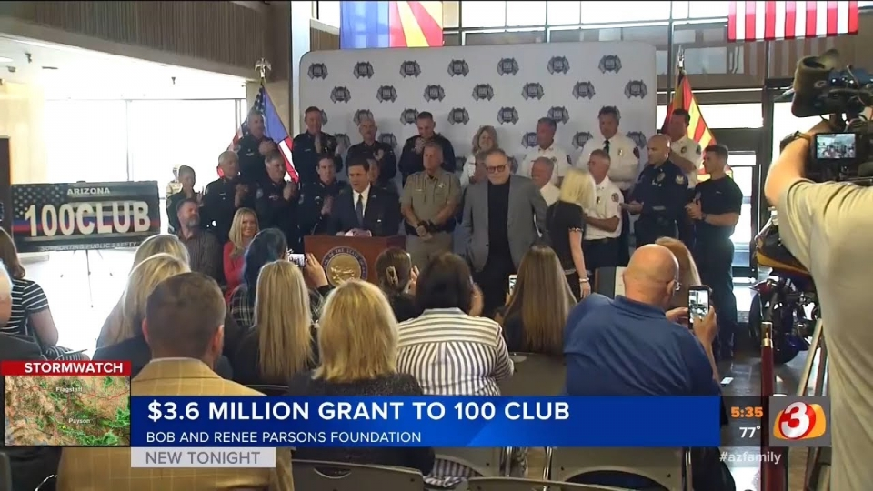 3TV: $3.6 Million Grant To 100 Club From Bob and Renee Parsons Foundation