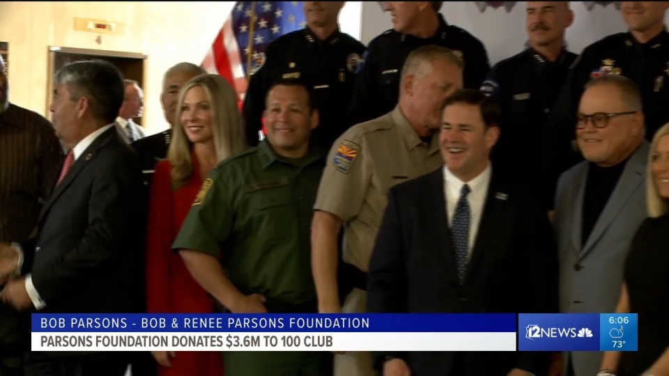 12 News: Parsons Foundation Donates $3.6M to 100 Club