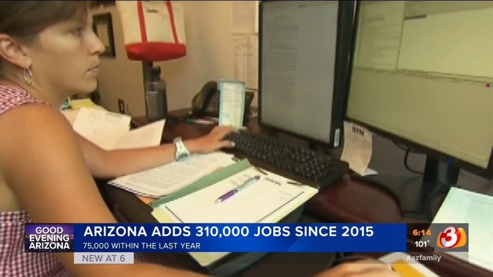 3TV: Arizona Adds 310,000 Jobs Since 2015